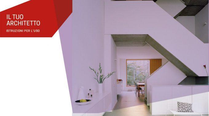 Il Tuo Architetto: Istruzioni Per L'uso